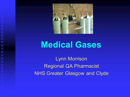 Lynn Morrison Regional QA Pharmacist NHS Greater Glasgow and Clyde
