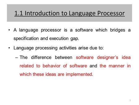 1.1 Introduction to Language Processor