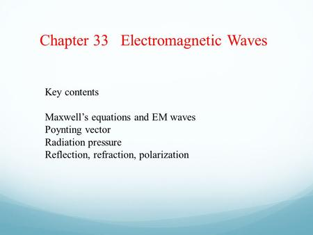Chapter 33 Electromagnetic Waves