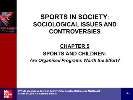 SPORTS IN SOCIETY: SOCIOLOGICAL ISSUES AND CONTROVERSIES