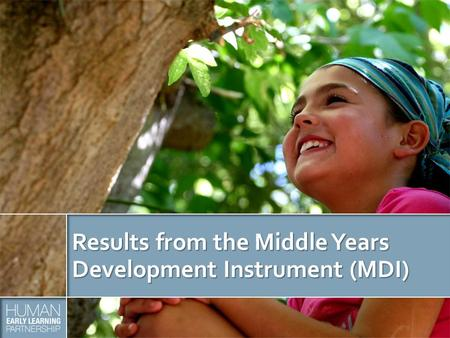 Results from the Middle Years Development Instrument (MDI)