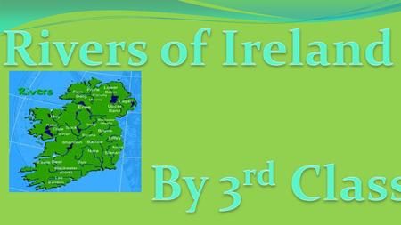 Rivers of Ireland By 3rd Class.