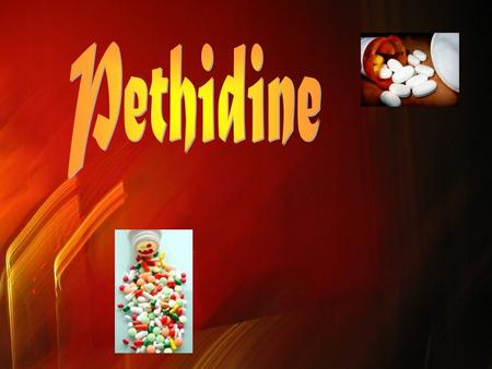 Introduction Pethidine) (commonly referred to as Demerol) is a fast-acting opioid analgesic drug. It's an opiate drug (derived from the opiumor poppy.