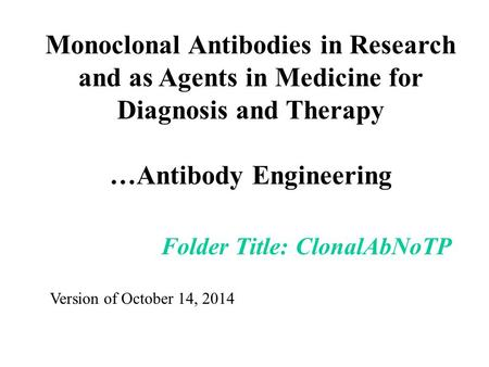 monoclonal antibodies as therapeutic agents essay The two most proficient monoclonal antibodies catalytic antibodies and their use as therapeutic agents.