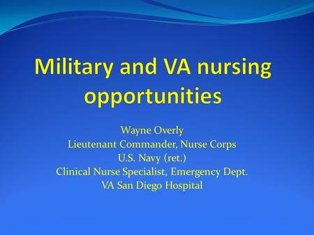 Military and VA nursing opportunities