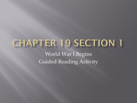 World War I Begins Guided Reading Activity