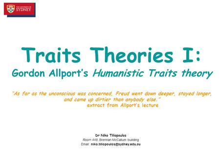 gordon allport personality theory Personality theories  differences between trait and psychodynamic  this essay will relate trait theory in comparison to psychodynamic theory gordon allport .