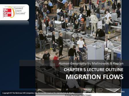 Chapter 5 LECTURE OUTLINE MIGRATION FLOWS