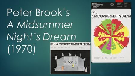 Peter Brook's A Midsummer Night's Dream (1970)