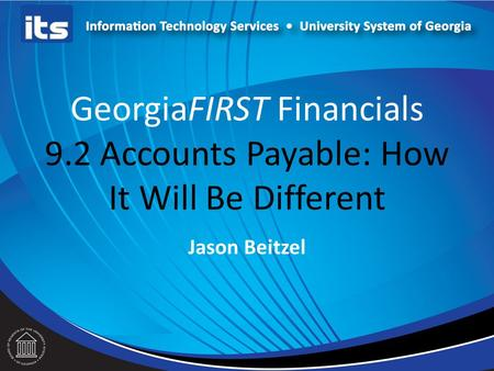 GeorgiaFIRST Financials 9.2 Accounts Payable: How It Will Be Different