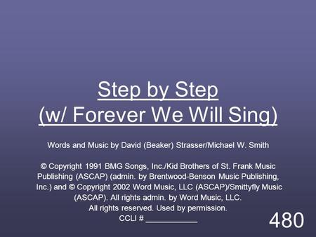 Step by Step (w/ Forever We Will Sing)