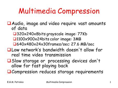 Multimedia <strong>Compression</strong>