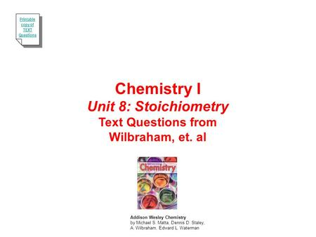 Chemistry I Unit 8: Stoichiometry Text Questions from