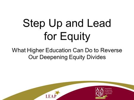 Step Up and Lead for Equity