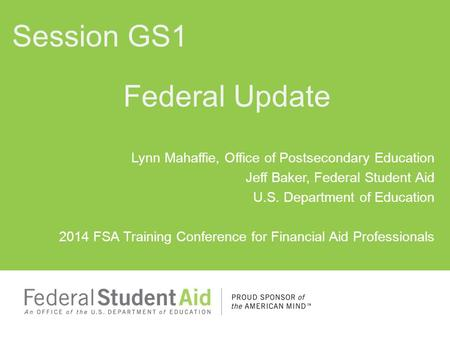Session GS1 Federal Update