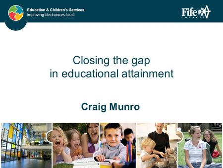 Closing the gap in educational attainment