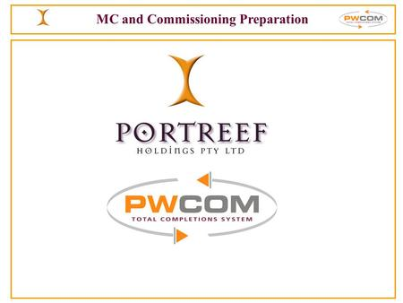 MC and Commissioning Preparation