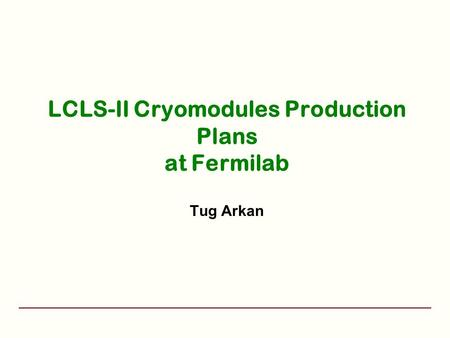 LCLS-II Cryomodules Production Plans at Fermilab