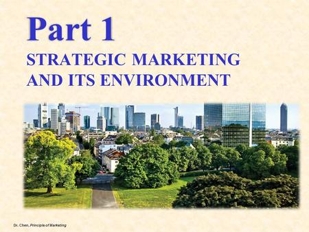 Part 1 STRATEGIC <strong>MARKETING</strong> AND ITS ENVIRONMENT