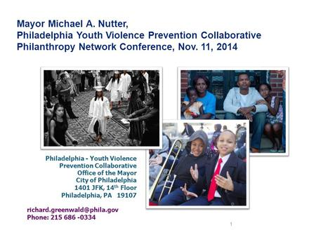 Mayor Michael A. Nutter, Philadelphia Youth Violence Prevention Collaborative Philanthropy Network Conference, Nov. 11, 2014 Philadelphia - Youth Violence.