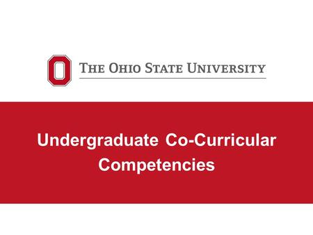 Undergraduate Co-Curricular Competencies. Bernie Savarese Director, Orientation and First Year Experience Enrollment Services Jennifer Belisle Assistant.