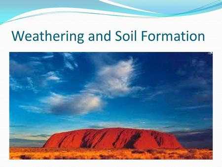 Essay on Soil Formation