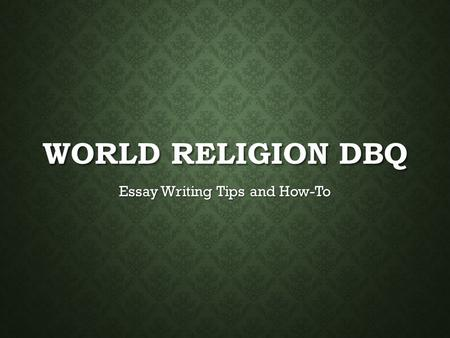 Religions of the ancient world dbq essay