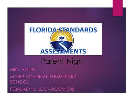 Mrs. Volpe Mater Academy Elementary School February 4, Room 308