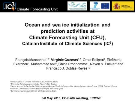 Climate Forecasting Unit Ocean and sea ice initialization and prediction activities at Climate Forecasting Unit (CFU), Catalan Institute of Climate Sciences.