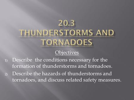 20.3 Thunderstorms and tornadoes