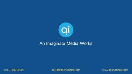 +91 97409 20297 An Imaginate Media Works.