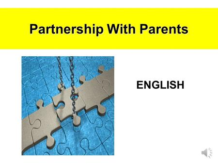 Partnership With Parents ENGLISH English Language Home Support & Monitoring Encourage reading extensively Monitor what your child reads Have conversations.