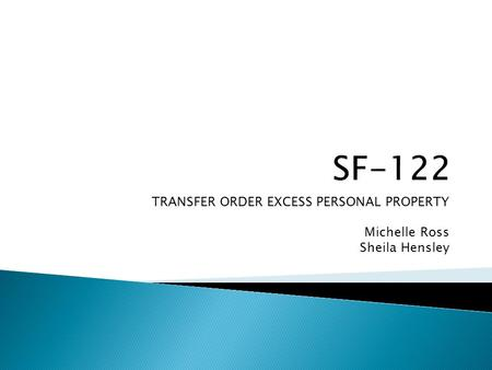TRANSFER ORDER EXCESS PERSONAL PROPERTY Michelle Ross Sheila Hensley.