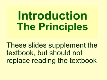Introduction The Principles