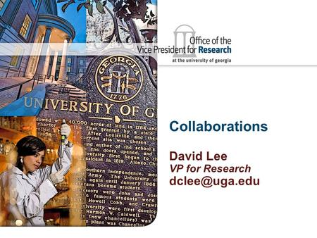 Collaborations David Lee VP for Research