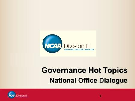 Governance Hot Topics National Office Dialogue 1.