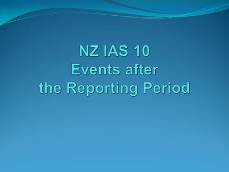 NZ IAS 10 Events after the Reporting Period