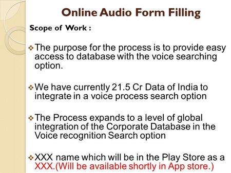 Online Audio Form Filling