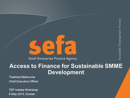 Access to Finance for Sustainable SMME Development
