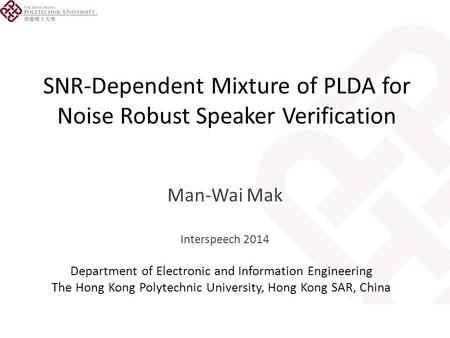 SNR-Dependent Mixture of PLDA for Noise Robust Speaker Verification