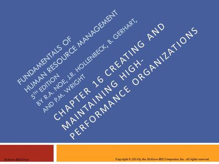 Chapter 16 Creating and maintaining high- performance organizations