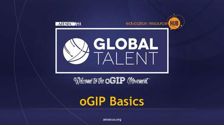 OGIP Basics. What is oGIP? OGIP PURPOSE? Market Value Individual Value.