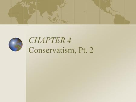 CHAPTER 4 Conservatism, Pt. 2. Anti-Communism Since 1917 Opposition to the rise of the Soviet Union and the Communist Ideal – Unites Conservatives of.