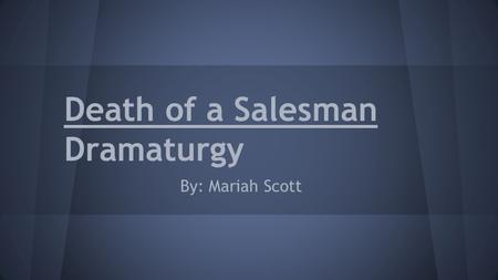 an analysis of the dialogue in death of a salesman a play by arthur miller Death of a salesman death of a salesman is a play written by arthur miller and it is about a man and essentially his failed attempt at the american dream this story is an example of a tragedy and the title basically sort of gives that away.