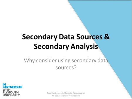 Secondary Data Sources & Secondary Analysis