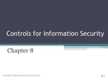 Controls for Information Security