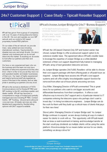 Juniper Bridge Ltd | Suite 5, Crescent House | Yonge Close, Eastleigh | Hampshire SO50 9SX 0845 683 6966 |  |