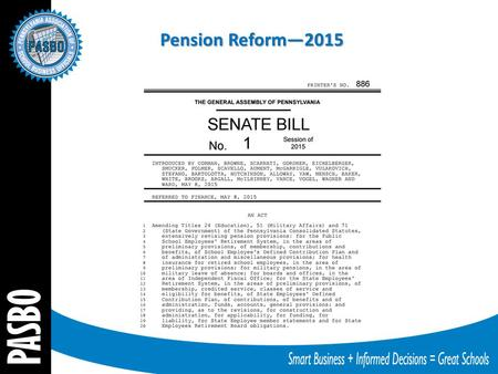Pension Reform—2015. Senate Bill 1 From Senate Leadership memo on Senate Bill 1