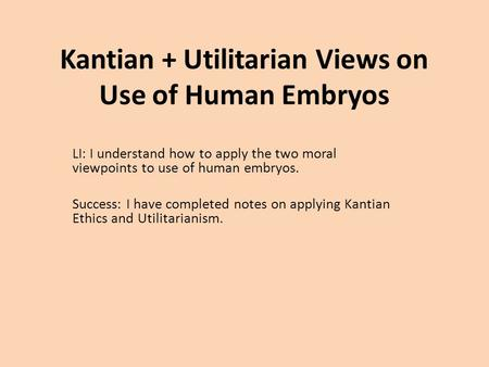 kantian and utilitarian involve with affirmative action Do you favor or oppose affirmative action for african-americans (or other disadvantaged minorities or women) is it just support your position using utilitarian and kantian ethics, with references to rawls, nozick, rand, and pope francis.