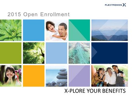 Welcome to Open Enrollment for 2015